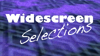 Widescreen Selections